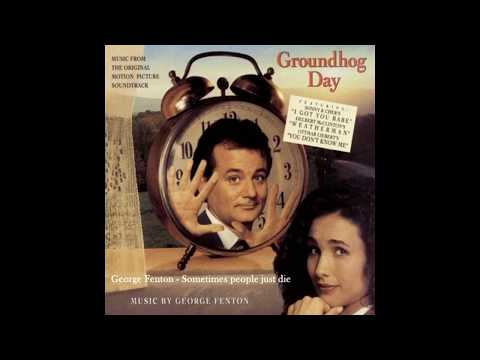 Groundhog Day - Sometimes people just die