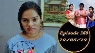 Kalyana Veedu   Tamil Serial   Episode 360   20/06/19  Sun Tv  Thiru Tv