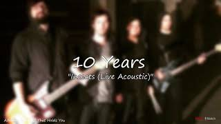 10 Years   Insects Live Acoustic