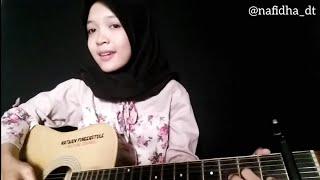 Wegah Kelangan - Guitar Cover By Nafidha Dt