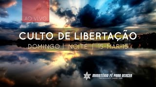 preview picture of video 'Culto de Libertação Domingo Noite | 15-mar-15 | Tabernáculo da Fé - Anápolis-GO'