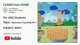 UKG   Backward Counting 50-1   Maths   Reverse Counting   Teacher – Trisha Barat   DPS Durgapur