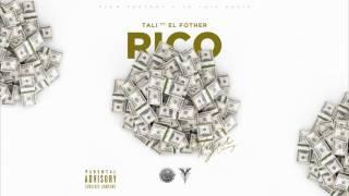 Rico (Audio) - Tali Goya feat. El Fother (Video)