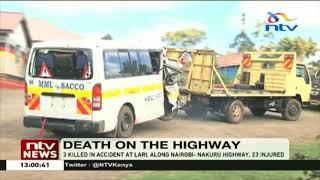 3 killed, 23 injured in accident along Nairobi-Nakuru Highway