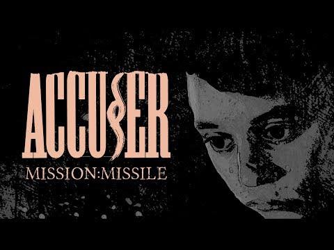 "Accuser ""Mission: Missile"" (LYRIC VIDEO)"