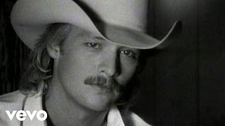 Alan Jackson – Here In The Real World
