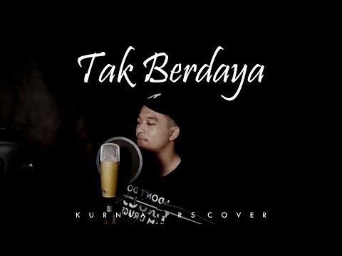 TAK BERDAYA  - RHOMA IRAMA ( COVER )