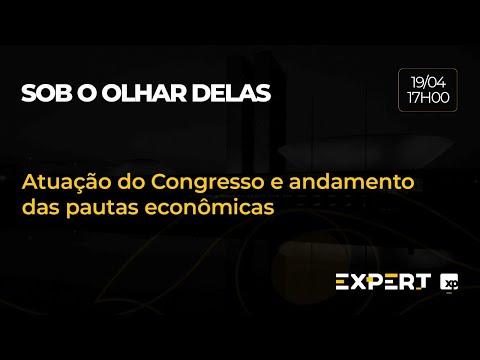 Atuação do Congresso e andamento das pautas econômicas