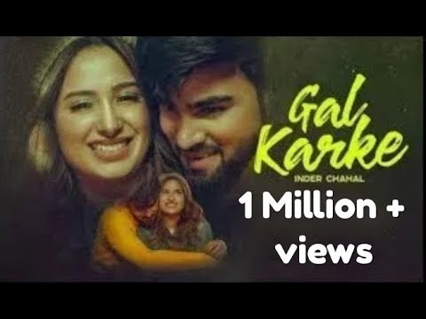 Download Gal Karke (Official Video) Inder Chahal | Babbu | Rajat Nagpal | New Song 2019 | World Of MUSIC HD Mp4 3GP Video and MP3
