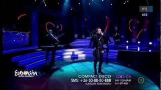 EUROVISION 2012 HUNGARY - Compact Disco - Sound of our hearts