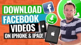 How to Download Facebook Videos on iPhone & iPad!