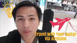 How To Fly With Your Guitar as HAND CARRY! MUST WATCH!