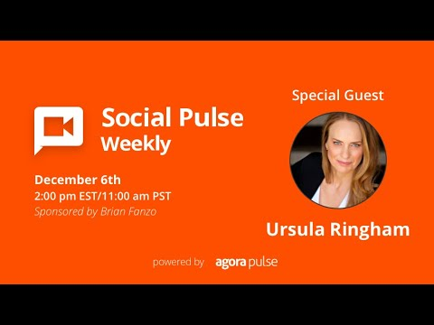 Social Pulse Weekly with special guest Ursula Ringham