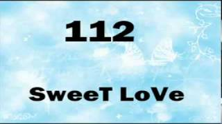 112   Sweet Love