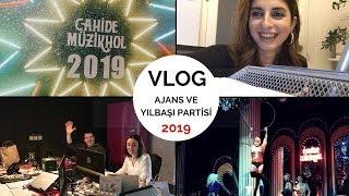 VLOG:1   Ajans Günü ve Yılbaşı Partisi   CAHİDE MÜZİKHOL   2019