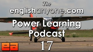 The Power Learning Podcast - 17 - The Wright Brothers & The Fluency Bridge English Learning Method