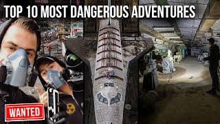 URBEX | Top 10 most DANGEROUS adventures