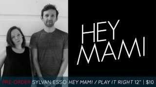 Sylvan Esso - Hey Mami (Audio)