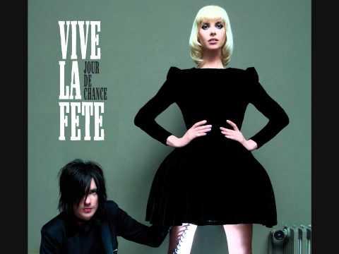 Love Me, Please Love Me - Vive la Fête