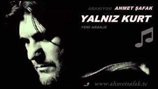 Ahmet Safak Yalniz Kurt Yeni Aranje