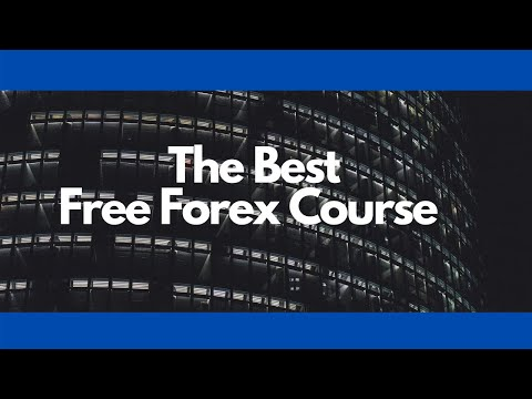The Best Free Forex Course
