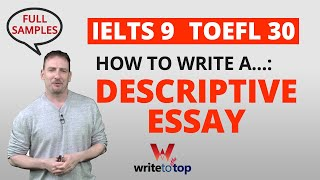 IELTS TOEFL Descriptive Essay (full sample 9 / 30)