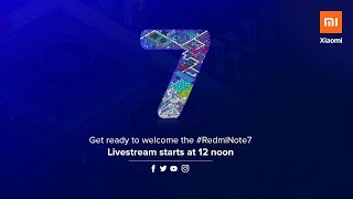 Xiaomi Product Launch | #RedmiNote7