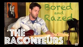 Guitar Lesson: How To Play Bored And Razed By The Raconteurs