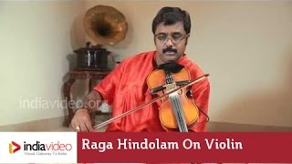 Raga Series - Raga Hindolam on Violin by Jayadevan
