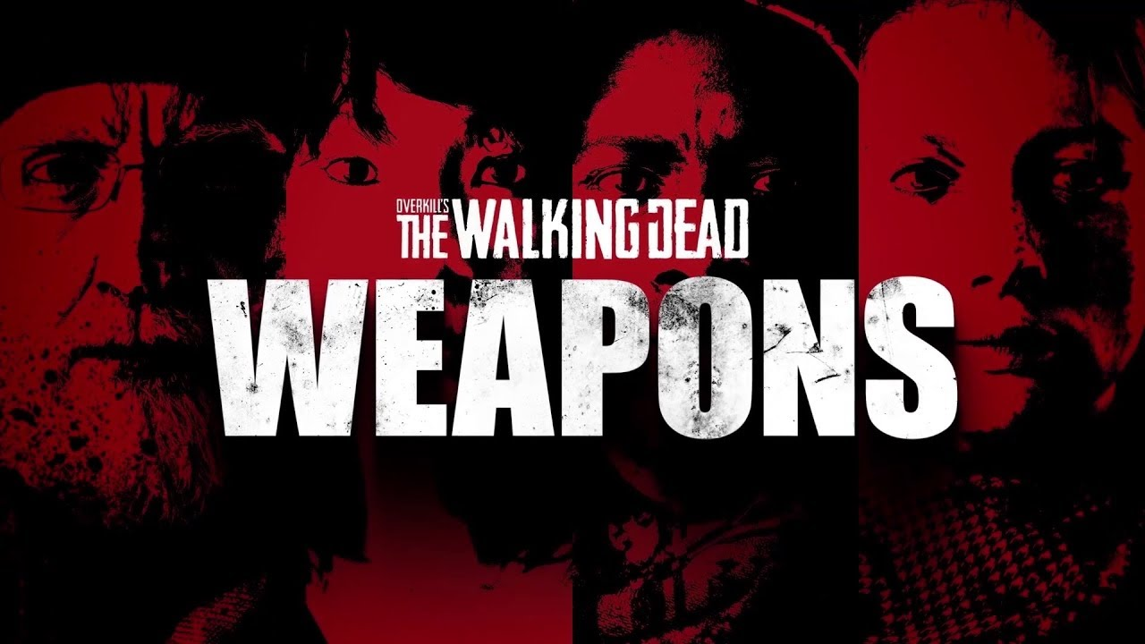 特色:《Overkill's The Walking Dead》的武器