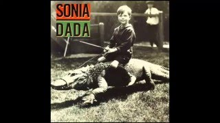 Sonia Dada - You Ain't Thinking About Me