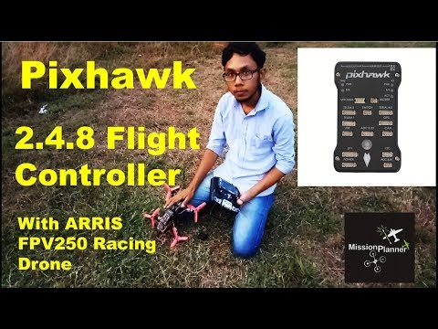 pixhawk-248-flight-controller-with-arris-fpv250-racing-drone-test