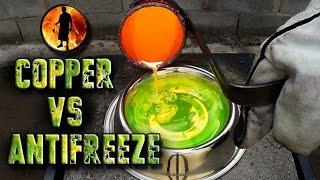 Molten Copper vs Antifreeze Engine Coolant