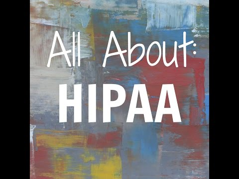 All About: HIPAA