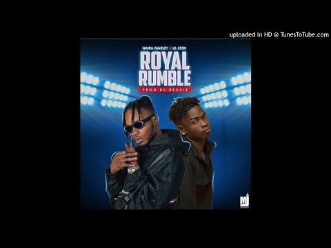 Naira Marley ft. Lil Kesh - Royal Rumble