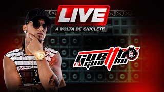 Live A Volta de Chiclete Ferreira (Guettho é Guettho)