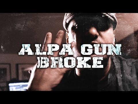 ALPA GUN - BROKE (PROD BY. FRANK ONE & PERINO)