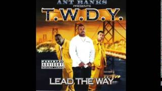 Ant Banks - Shut Up feat. Too Short, Kokane - T.W.D.Y.