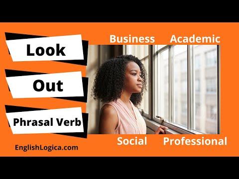 Look Out Phrasal Verb