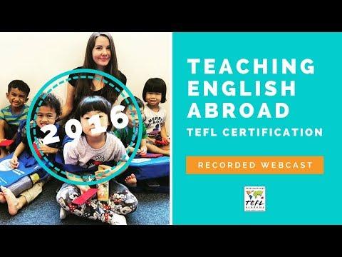 Teaching English Abroad & TEFL Certification Webcast (2016 ...