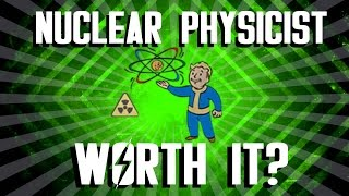 Fallout 4 - Nuclear Physicist Perk - Is It Worth It?