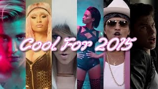 COOL FOR 2015 | Year End Mashup (94 Top Songs of 2015)