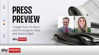 The Press Preview - a first look at Friday's headlines