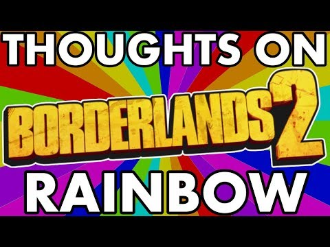 NEW RARITY!?! RAINBOW RARITY WEAPONS FOR BORDERLANDS 2? (What are they and How to Get) #PumaThoughts