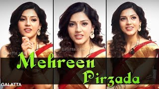 """""""This is why I chose to come to Kollywood""""  Mehreen Pirzada"""