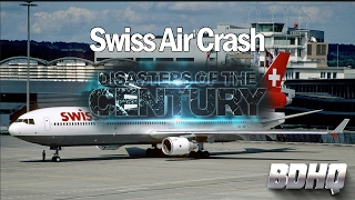 Swiss Air Crash - Disasters of the Century