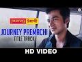 Journey Premachi - Title Track | Abhishek Sethiya, Madhav Deochakke & Kashmira Kulkarni