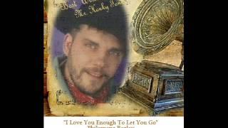 I Love You Enough To Let You Go-Philomena Begley