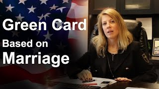 Green Card - Based on Marriage. USA Attorney. Immigration lawyer New-York.