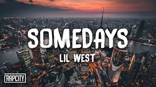 Lil West   Somedays (Lyrics)